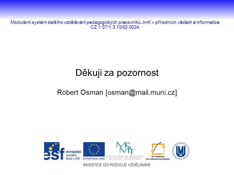 Robert Osman [osman@mail.muni.cz]